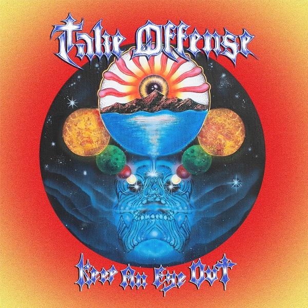Take Offense 'Keep An Eye Out'