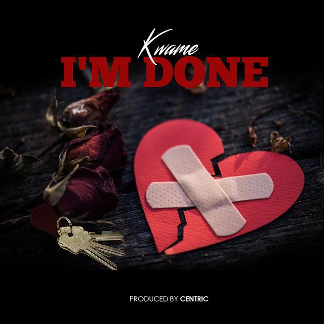 Kwamé – 'I'm Done' [prod. Centric]