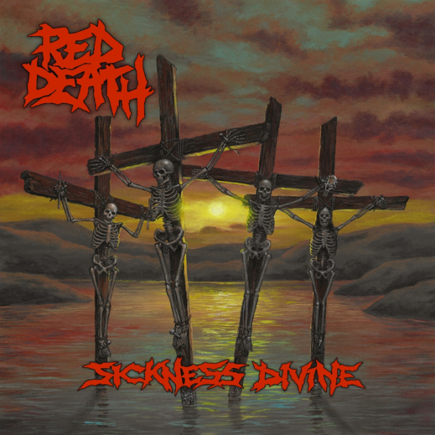 Red Death 'Sickness Divine'