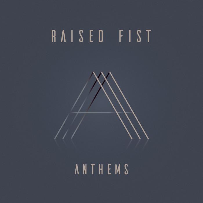 Raised Fist 'Anthems'