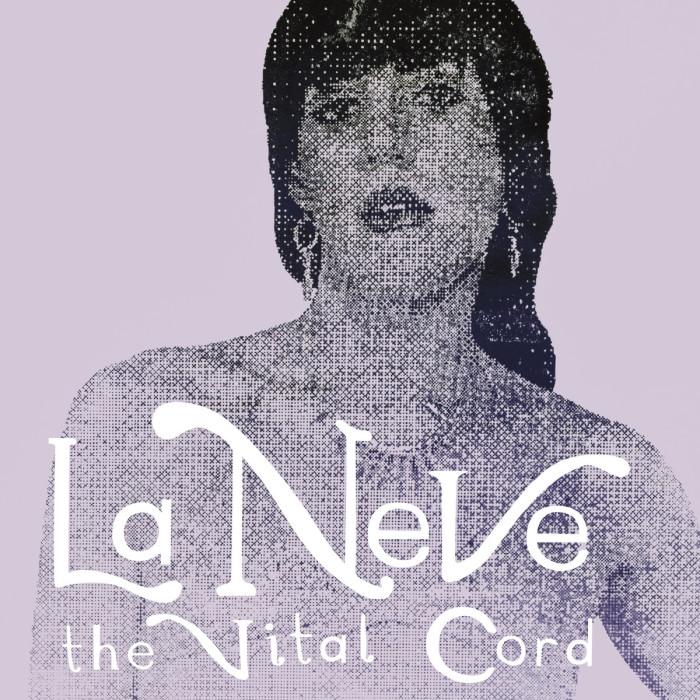 La Neve 'The Vital Cord'