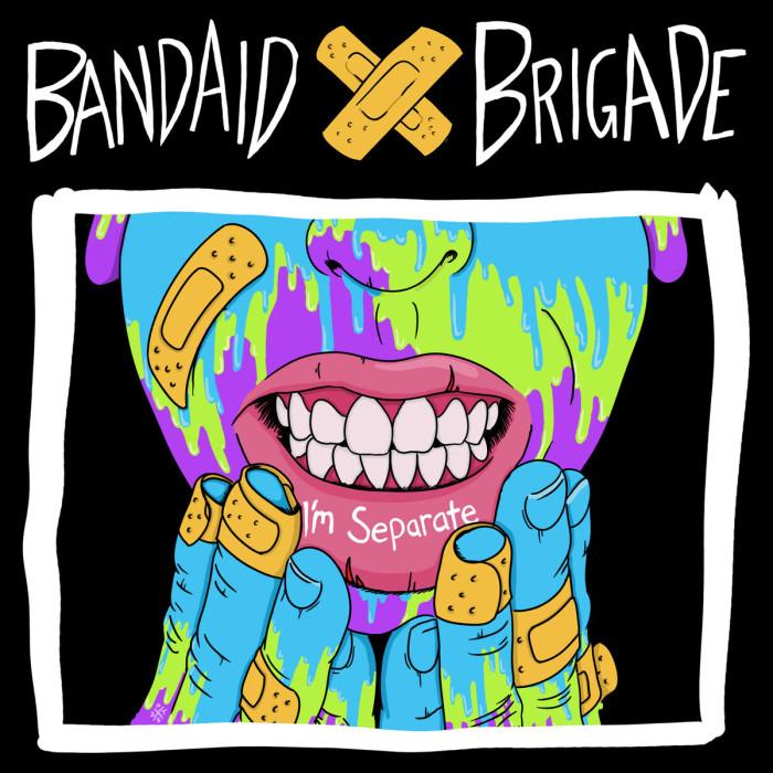Bandaid Brigade 'I'm Separate'