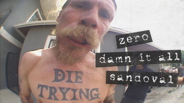 Tommy Sandoval's 'Damn It All' Zero Part