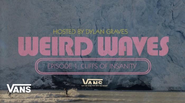 Weird Waves Season 2: 'Glacier Surfing (Alaska)' | Surf | Vans