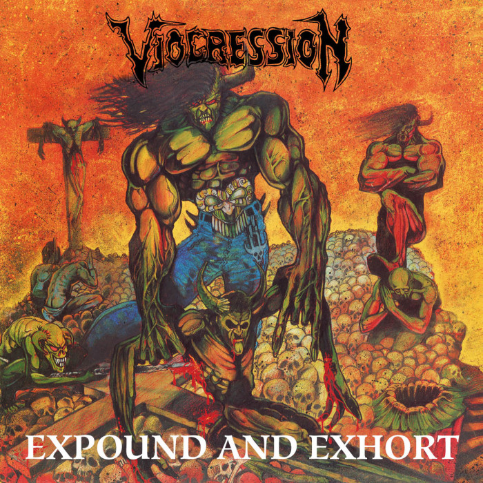 Viogression 'Expoud And Exhort'
