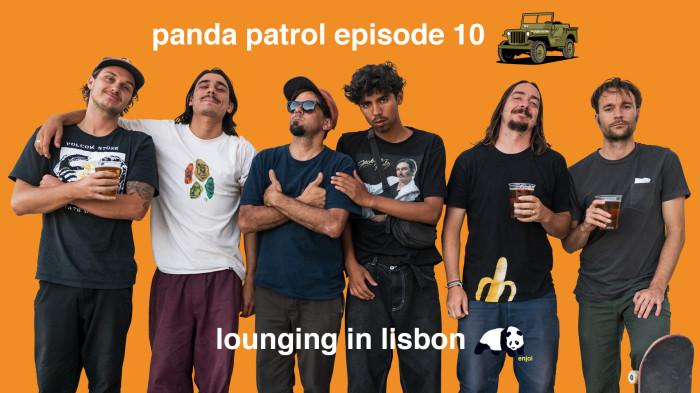 new enjoi panda patrol episode 10!