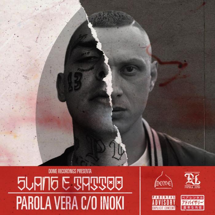 Parola Vera ft. Inoki – 'Slang & Tattoo'