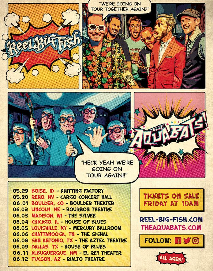 REEL BIG FISH &THE AQUABATS! CO-HEADLINE TOUR
