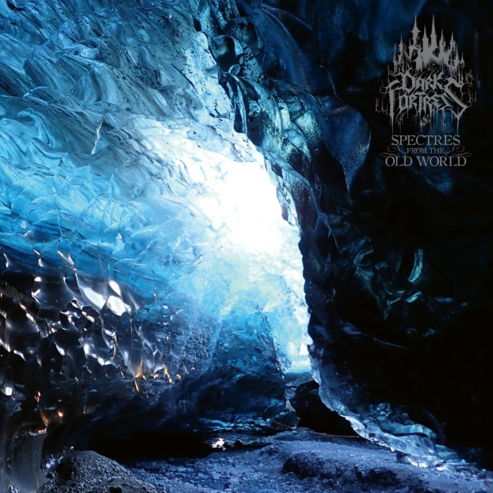Dark Fortress 'Spectres From The Old World'
