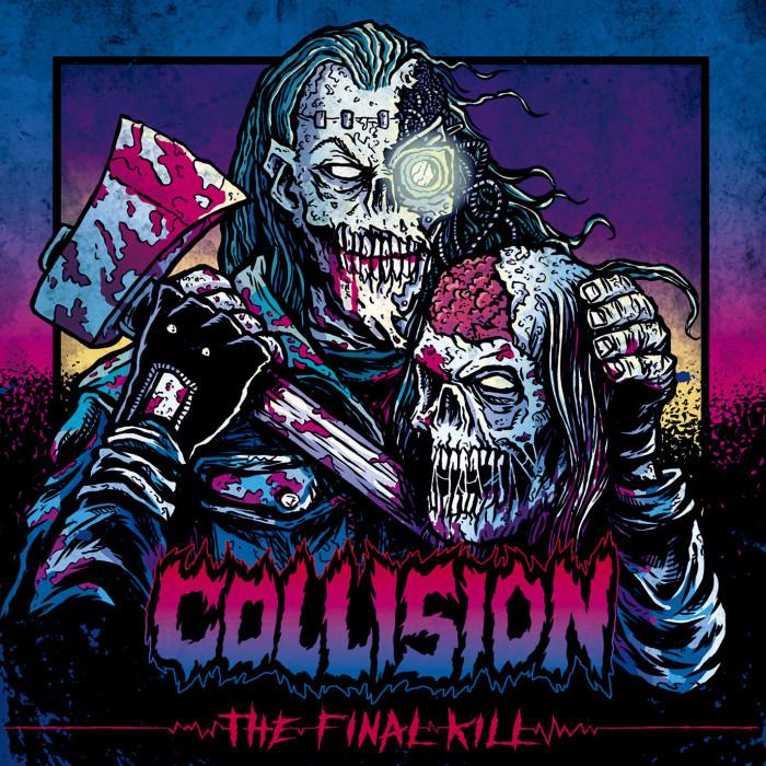 Collision 'The Final Kill'