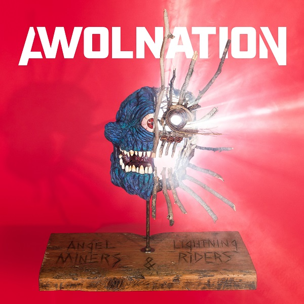 Awolnation 'Angel Miners & The Lightning Riders'