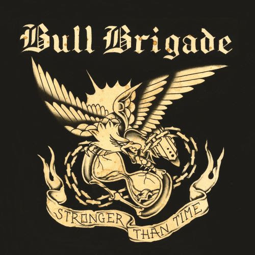 Bull Brigade 'Stronger Than Time'