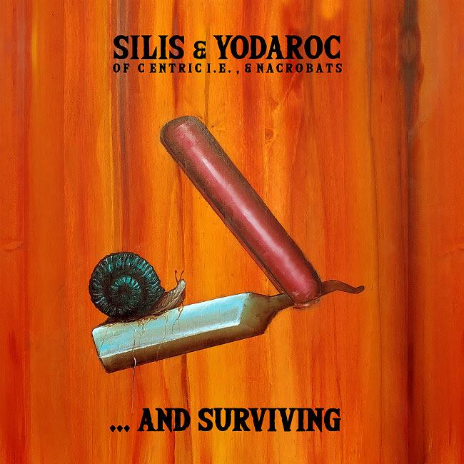 Silis & Yodaroc '…and Surviving'