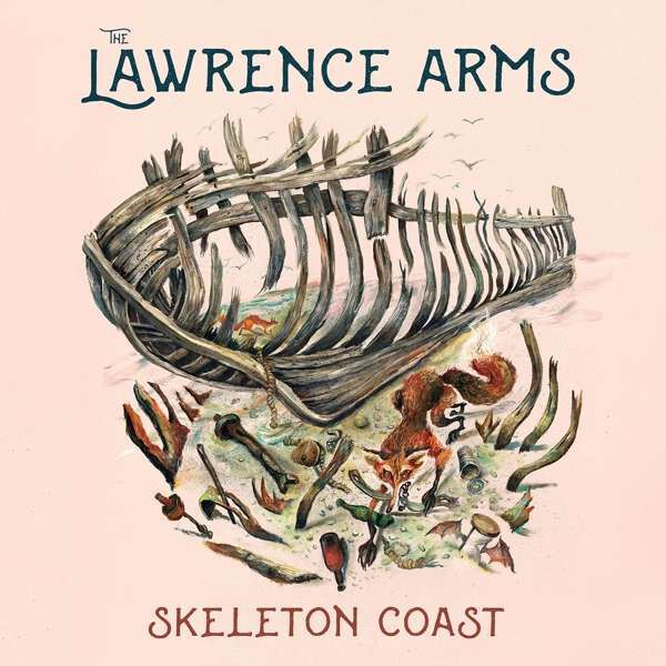 The Lawrence Arms 'Skeleton Coast'