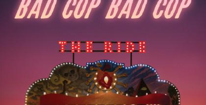 bad-copbad-cop-the-ride