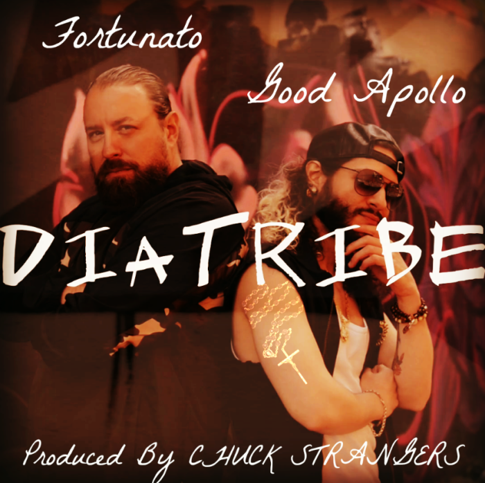 Fortunato x Good Apollo – 'DiaTribe' (Prod. By Chuck Strangers)