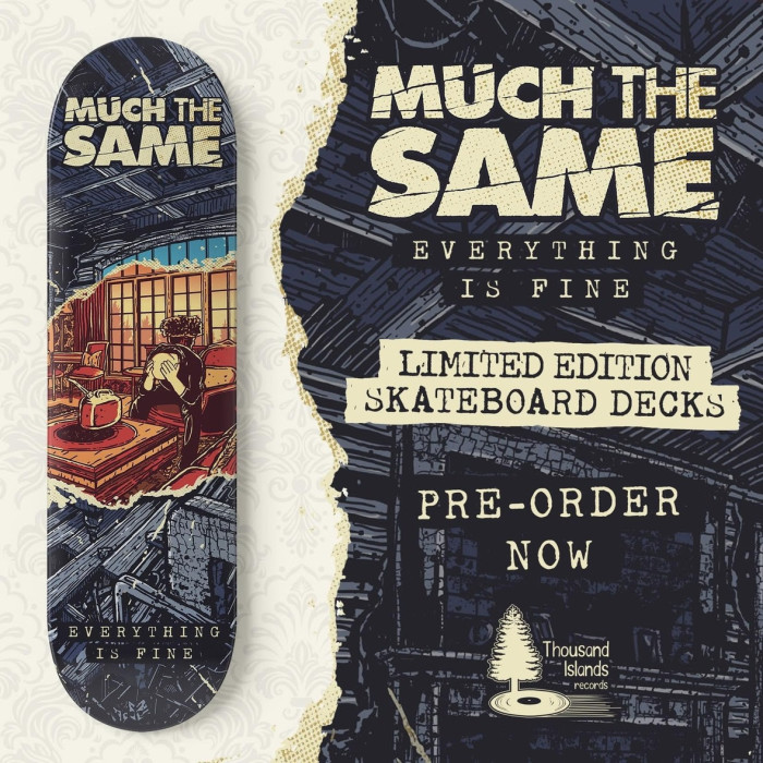 Much The Same announce 'Everything Is Fine' skateboard deck