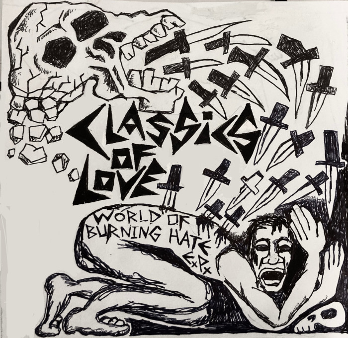 Classics Of Love 'World Of Burning Hate'