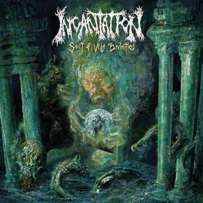 Incantation 'Sect Of Vile Divinities'