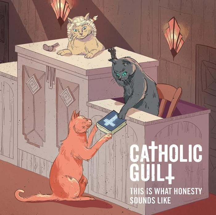 Catholic Guilt 'This Is What Honesty Sounds Like'