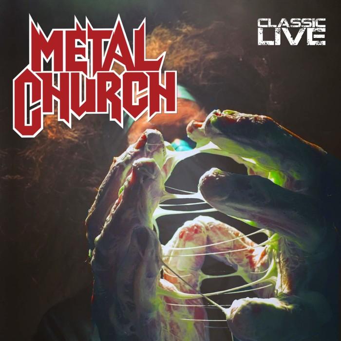 Metal Church 'Classic Live'