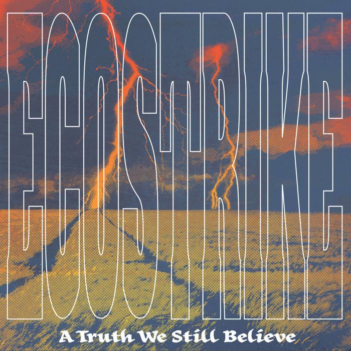 Ecostrike 'A Truth Still Believe'