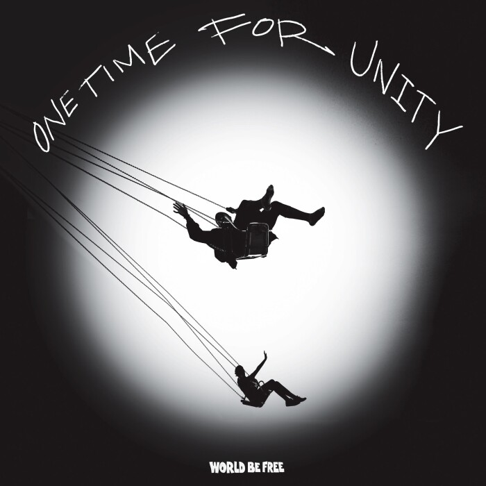 World Be Free 'One Time For Unity'