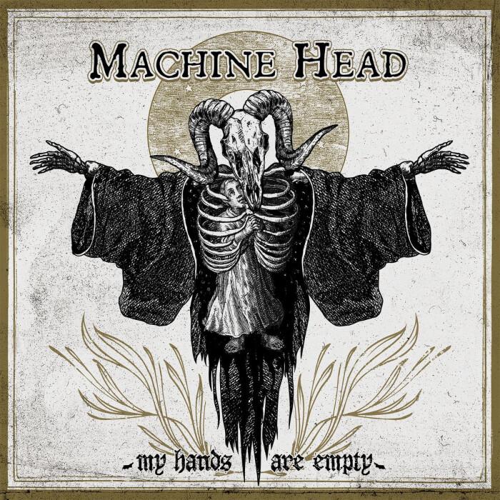 Machine Head pubblicano il nuovo singolo 'My Hands Are Empty