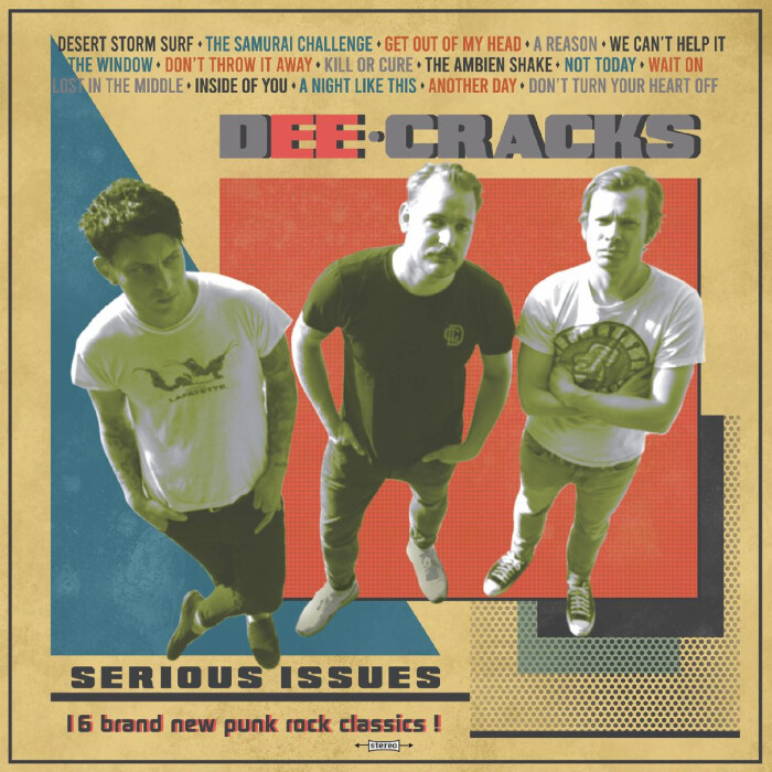DeeCRACKS ANNOUNCE NEW ALBUM 'SERIOUS ISSUES' AVAILABLE WORLDWIDE ON MARCH 12th