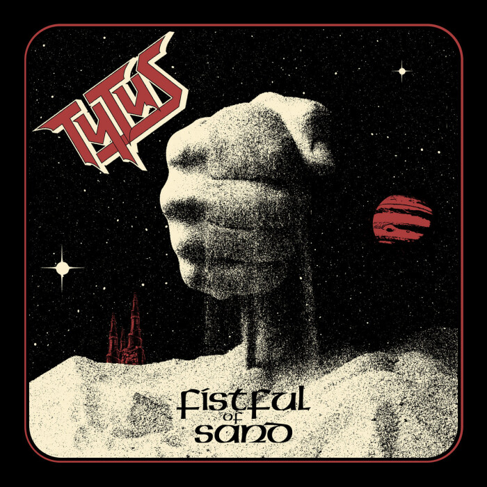 Tytus – 'Fistful Of Sand'