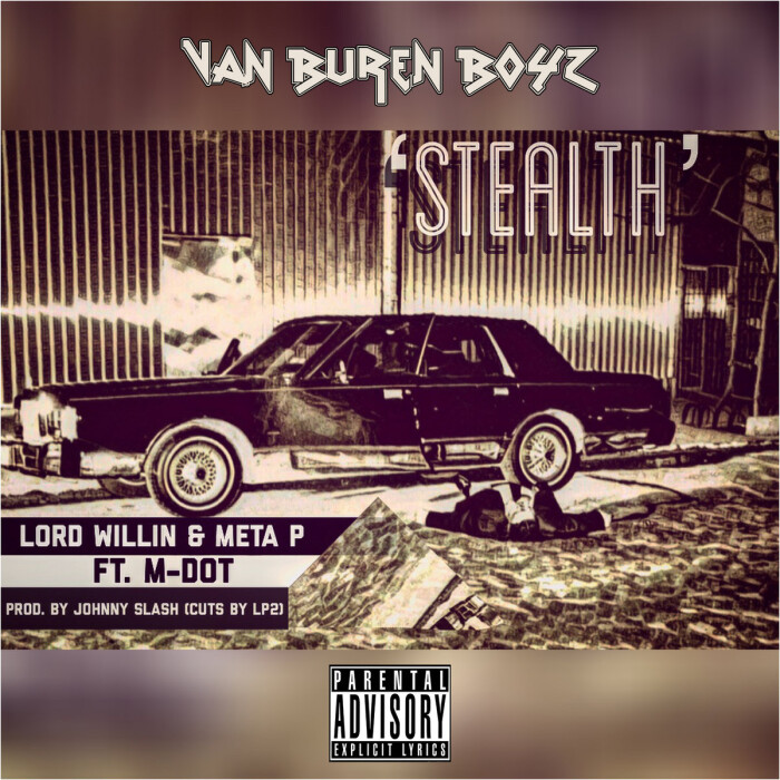 Van Buren Boyz ft. M-Dot 'Stealth' prod. by Johnny Slash (cuts by Lp2)