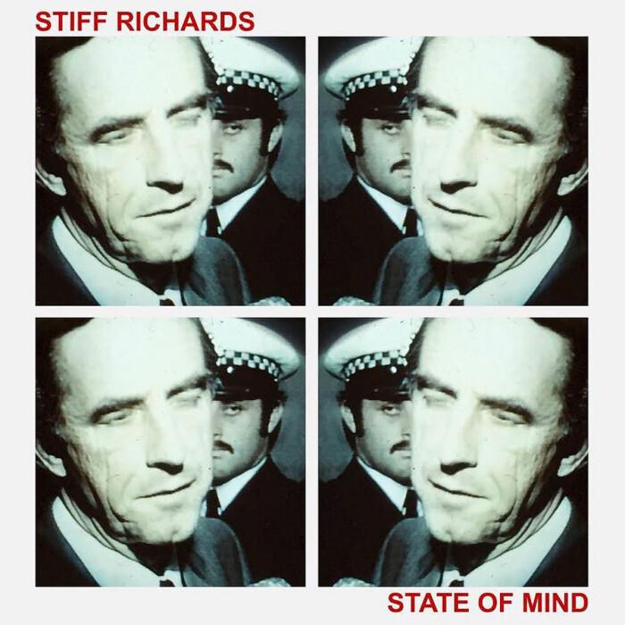 STIFF RICHARDS 'STATE OF MIND'
