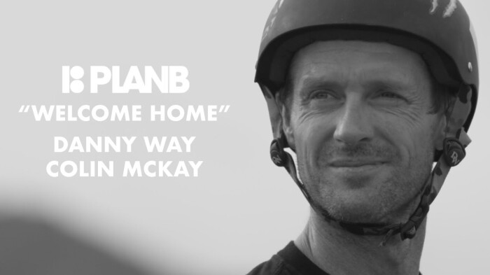 Danny Way's 'Welcome Home' mega part featuring Colin McKay for Plan B Skateboards