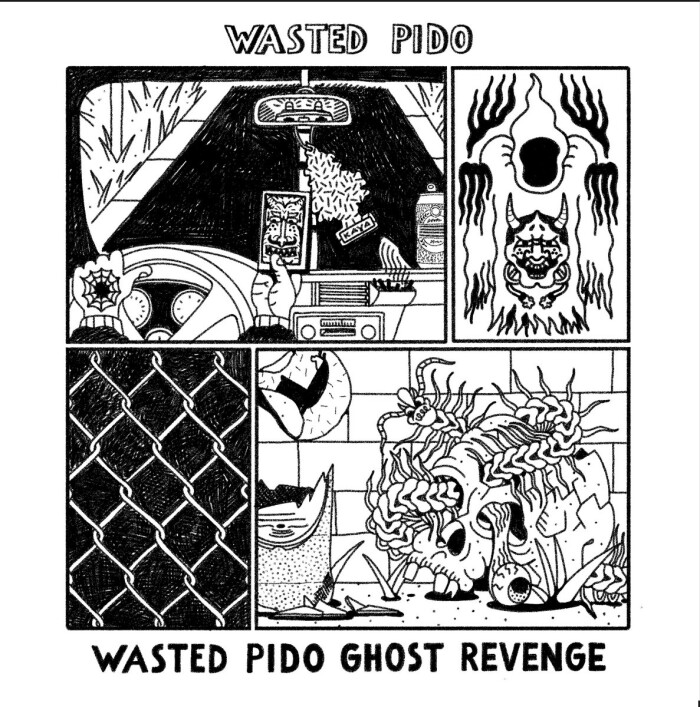 WASTED PIDO 'WASTED PIDO GHOST REVENGE'