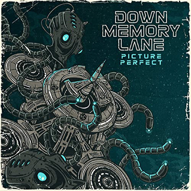 Down Memory Lane release new single 'Picture Perfect'