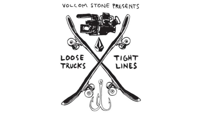Volcom's Loose Trucks Tight Lines Video Contest