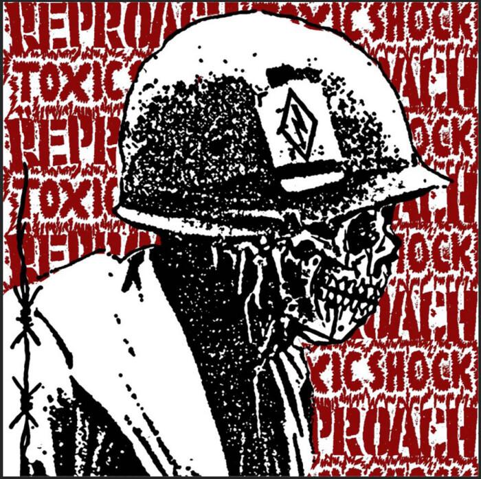REPROACH/TOXIC SHOCK 'SPLIT'