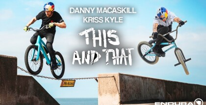 danny-macaskill-kriss-kyle-22this-and-that22-mtb-bmx-trial-boardaction