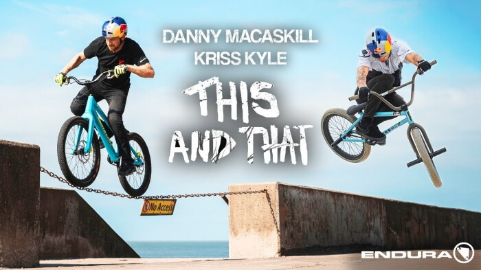 Danny MacAskill and Kriss Kyle – 'This And That' – Presented by Endura