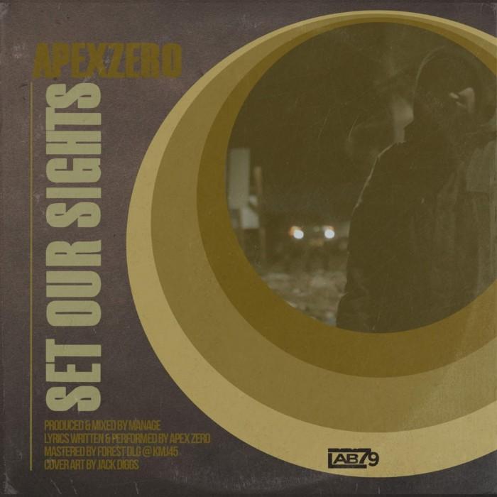 Apex Zero – 'Set Our Sights' (Prod. Manage) UK Hip Hop
