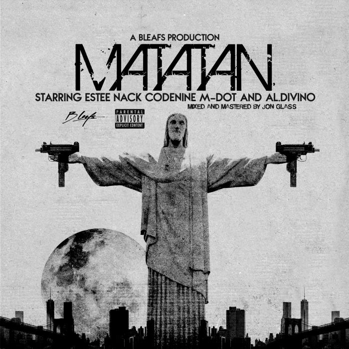 [Single] B Leafs ft. Estee Nack, M-Dot, AL.Divino & CodeNine – 'Matatan' prod. by B Leafs