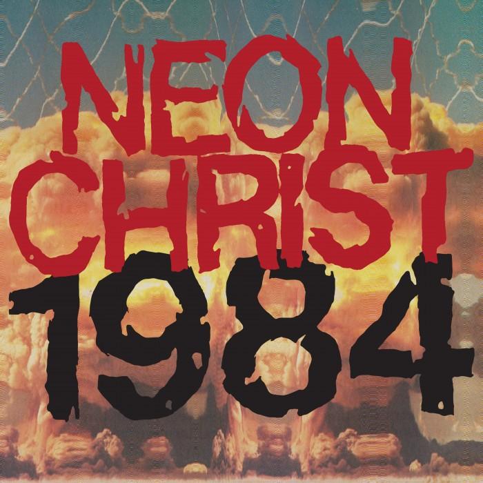 NEON CHRIST '1984′