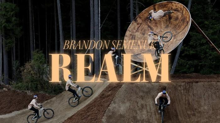 Reimagining Slopestyle MTB | Brandon Semenuk 'Realm'
