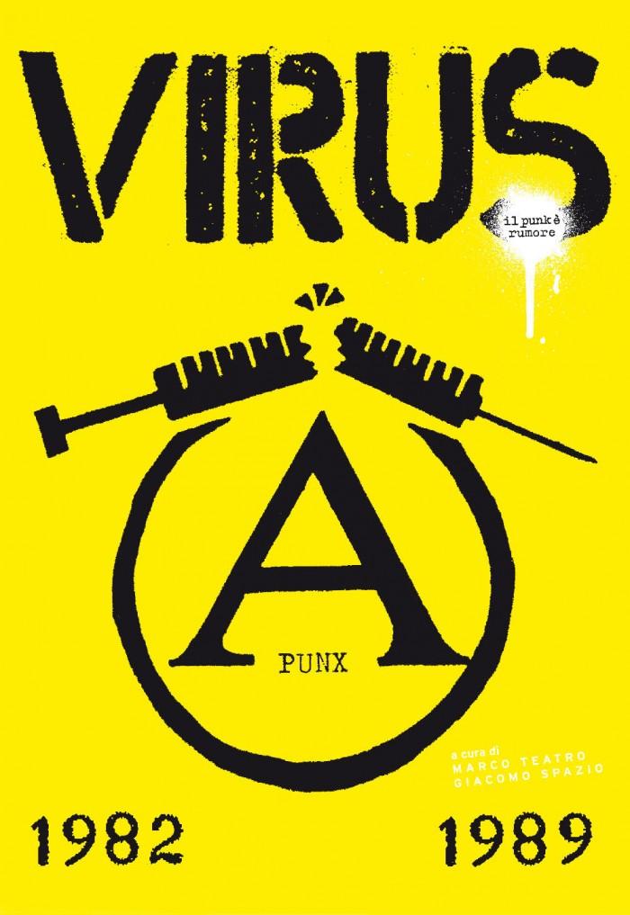 'Virus – Il Punk E' Rumore 1982-1989′