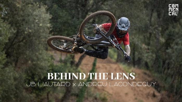 Commencal // Behind The Lens – Jb Liautard x Andreu Lacondeguy